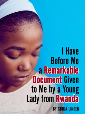 Auditions! – I have before me a remarkable document given to me by a young lady from Rwanda